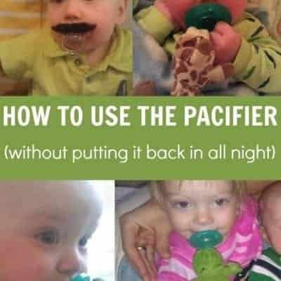 How to use the pacifier without putting it back in all night long