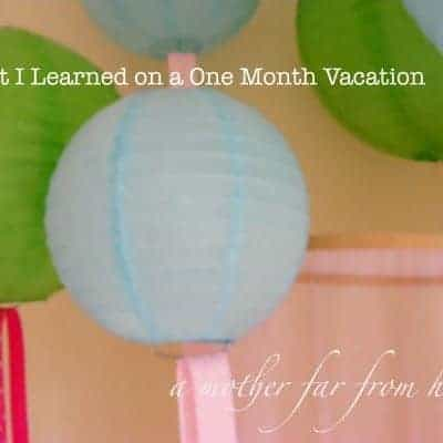 What I learned on a one month vacation