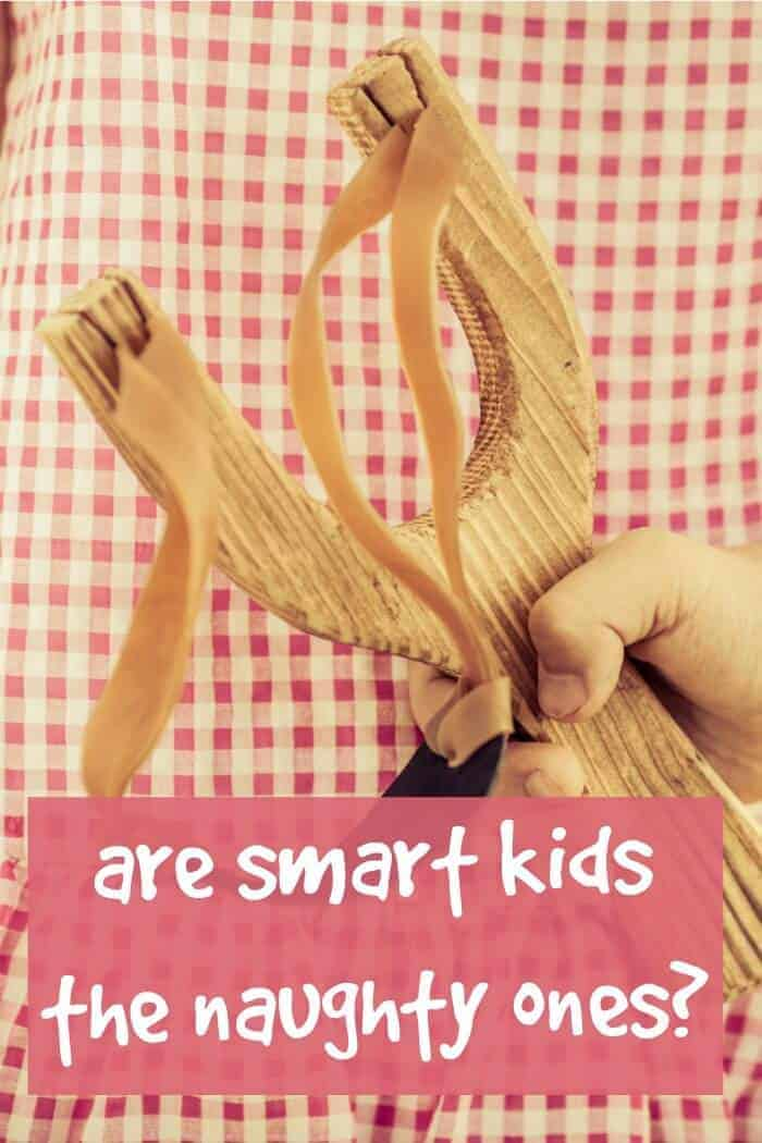 are smart kids the naughty ones