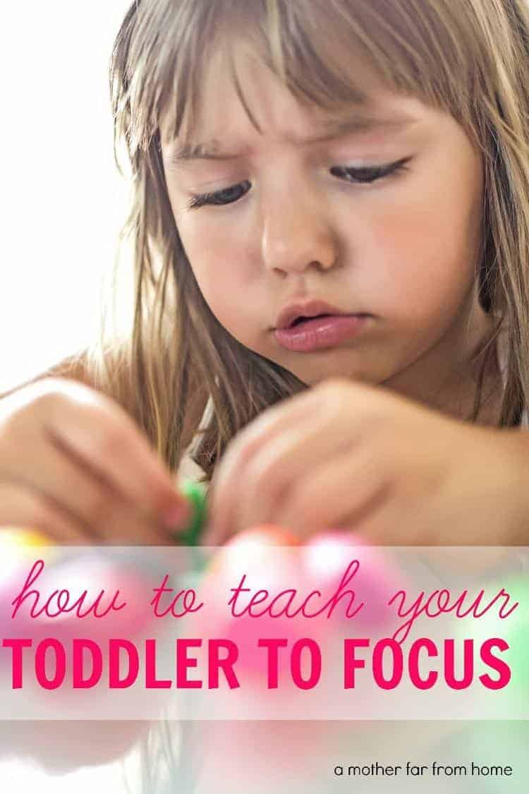 How to teach your toddler to focus