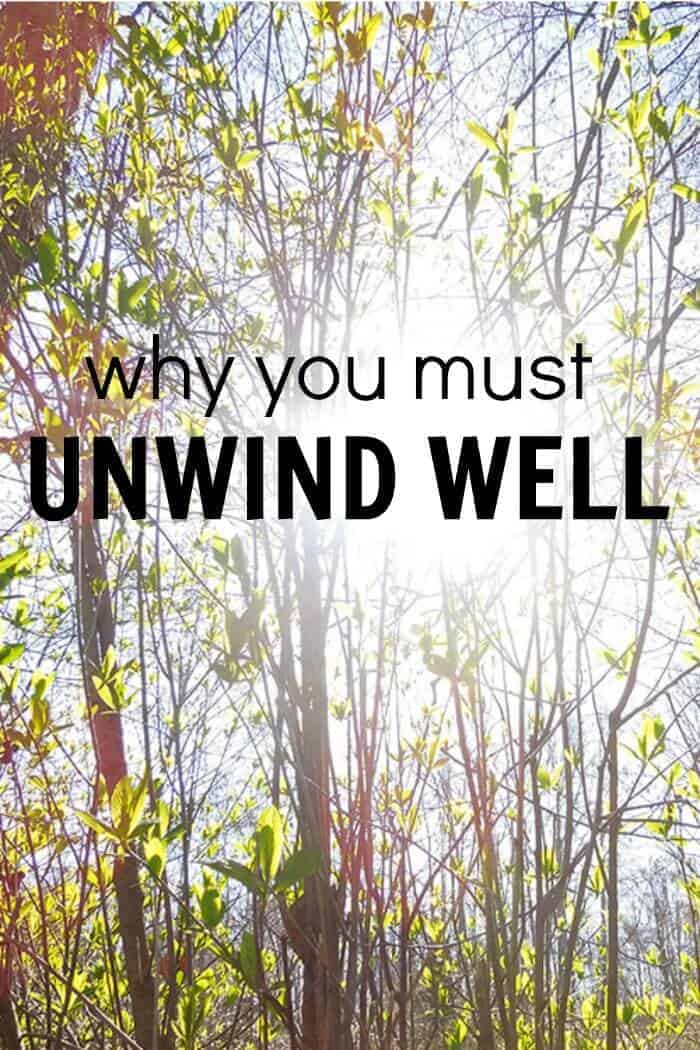 how do you unwind