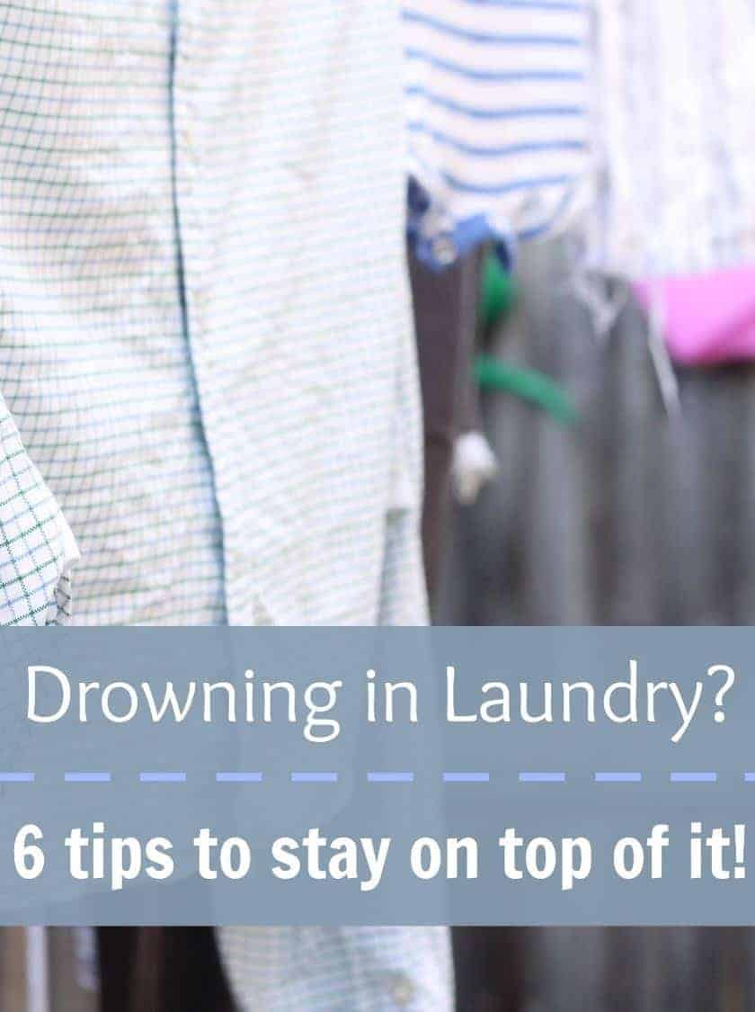 Drowning in laundry 6 tips to stay on top of it