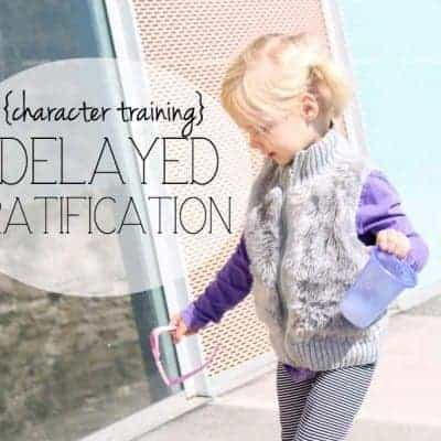 Character training: Delayed Gratification