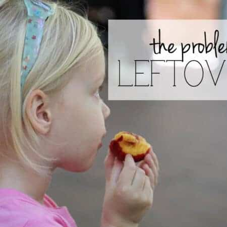 The problem with leftovers