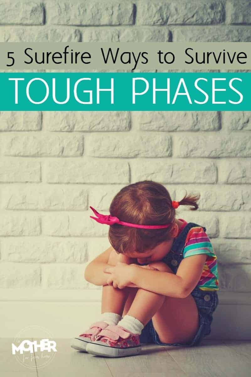5 surefire ways to survive tough phases with preschoolers and toddlers