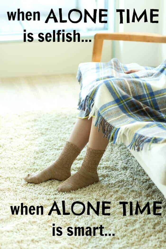 Everyone needs some alone time, whether it's a lot or a little. Here is how you can tell if your alone time is smart or if it's selfish. Great read for moms !