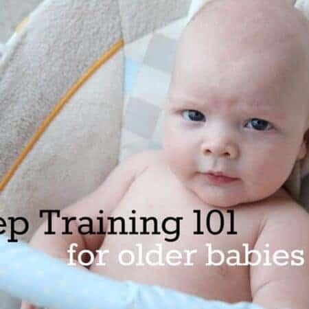 How to sleep train an older baby 101