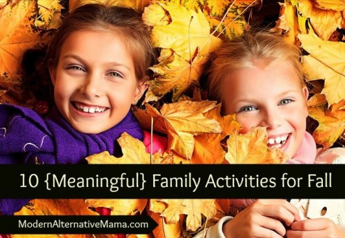 10 meaningful family activities for fall #fall #family # kids #activities