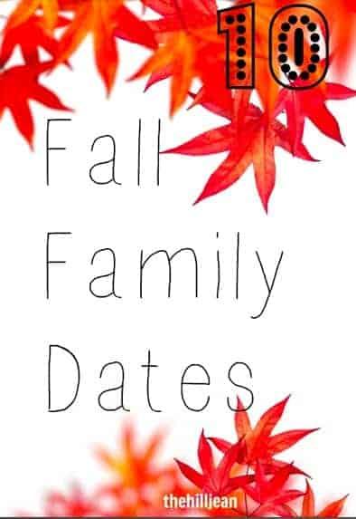 10 Fall Family Dates