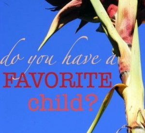Do you have a favourite child?