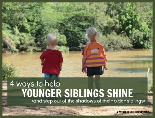 4 ways to help younger children shine and stop living in the shadows of their older siblings. Great parenting tips here