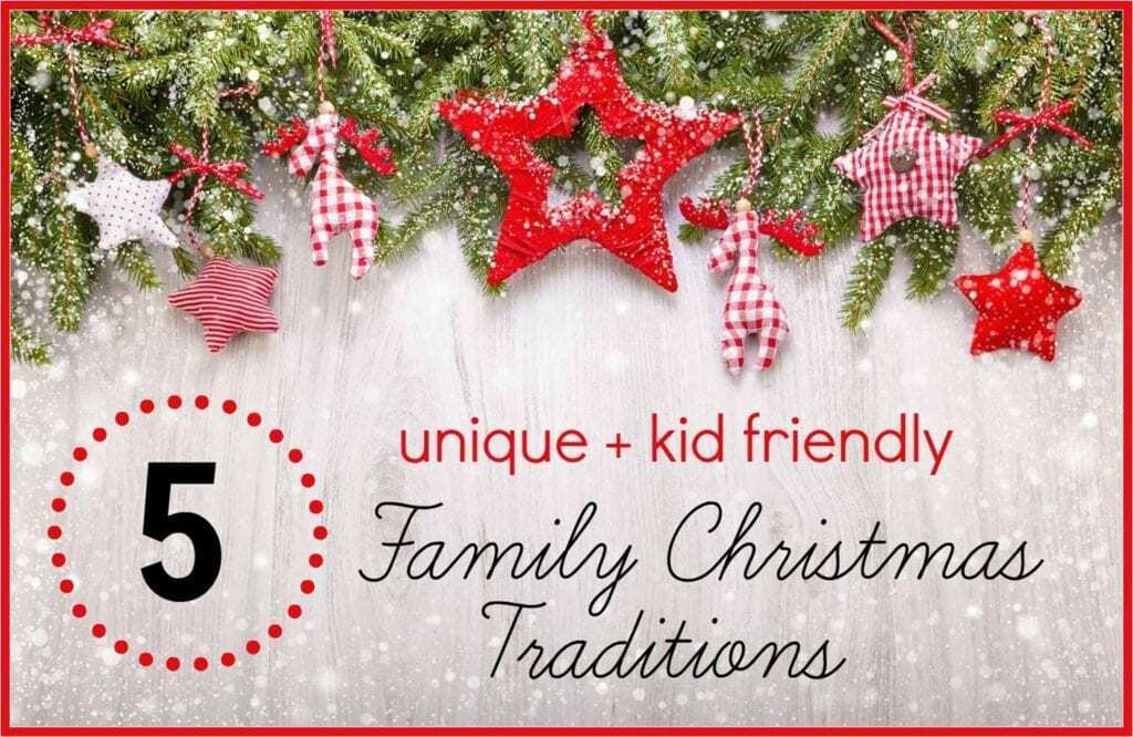 5 unique and kid friendly family Christmas traditions that wont break the bank