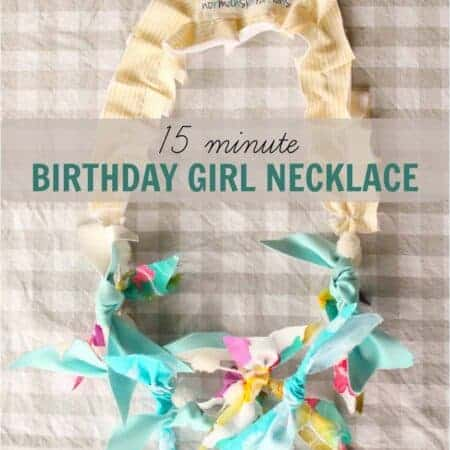 Birthday Girl Necklace (15 minute DIY project a 3-year-old can help do!)