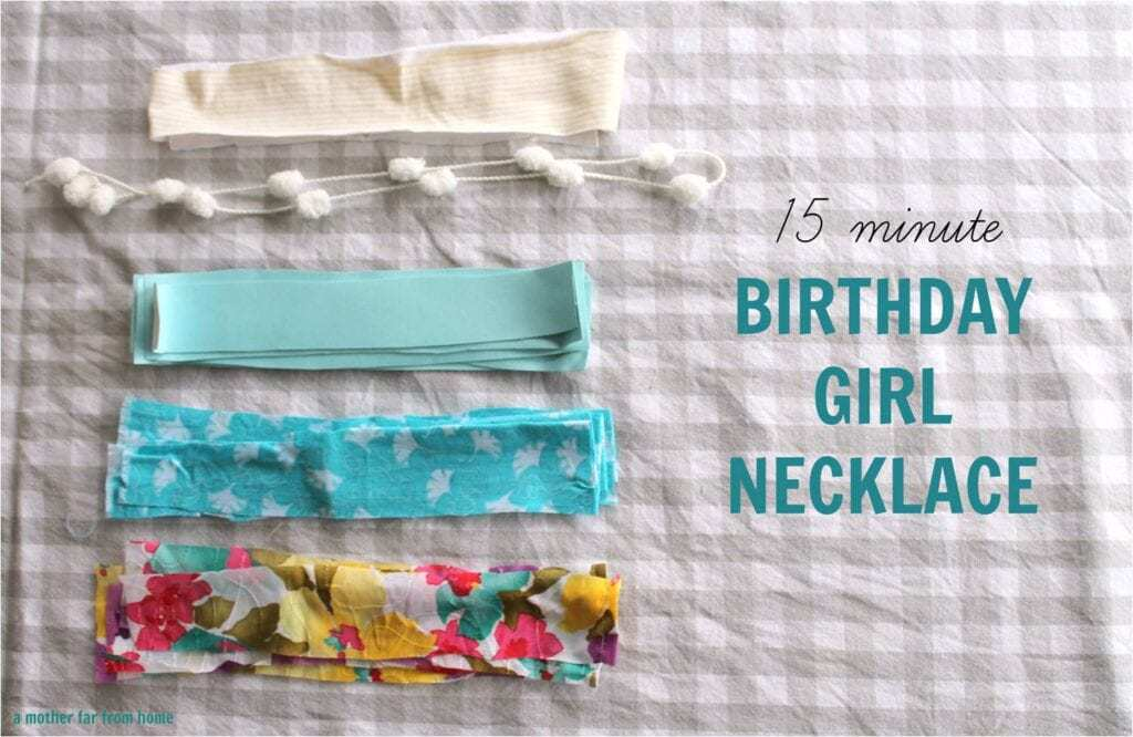 Birthday Girl Necklace (15 Minute DIY Project A 3-year-old
