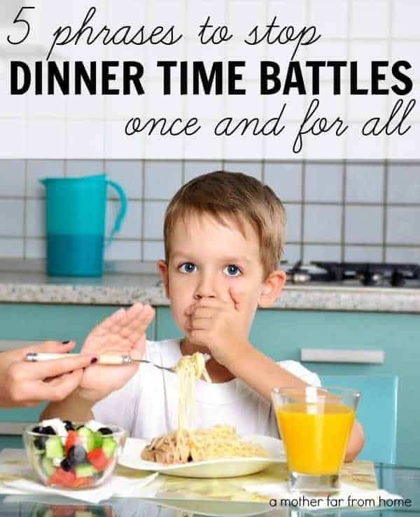 5 phrases families can use that stop dinner time battles once and for all