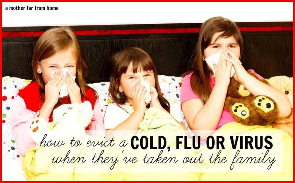 Fighting cold flu and viruses when they have taken out the family. Tips and home remedies to fight back against the season.