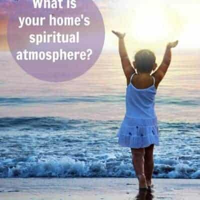 How to foster a spiritual atmosphere in your home