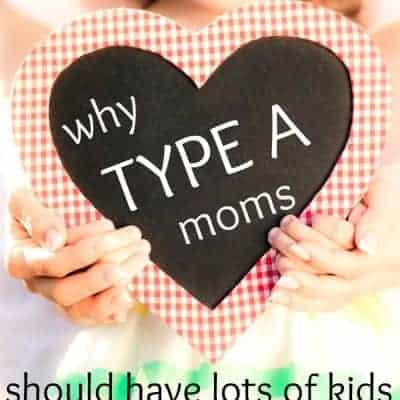 Why the Type A mom needs lots of kids