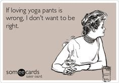 The pros and cons of yoga pants from a mother\'s perspective