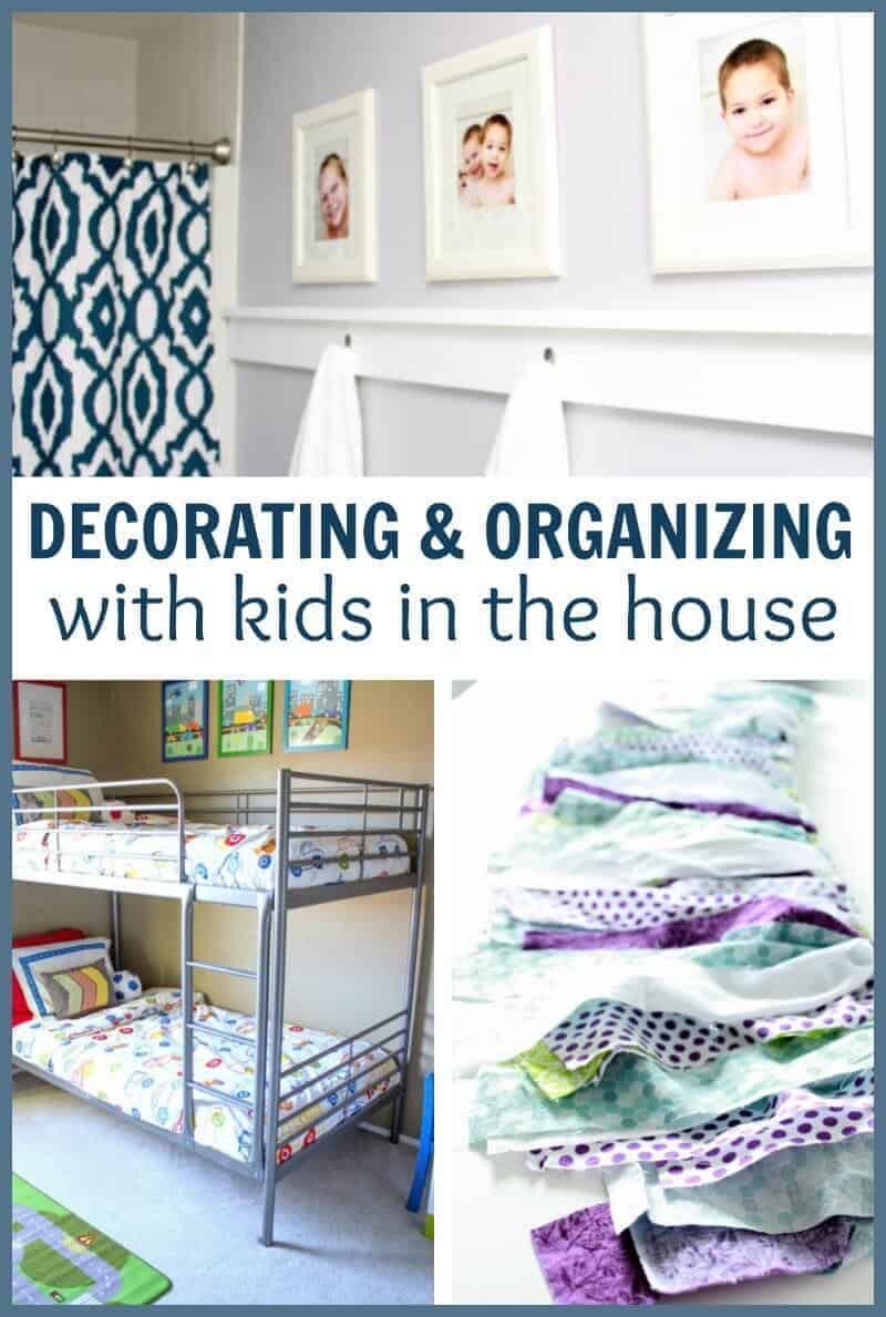 decorating and organizing with kids