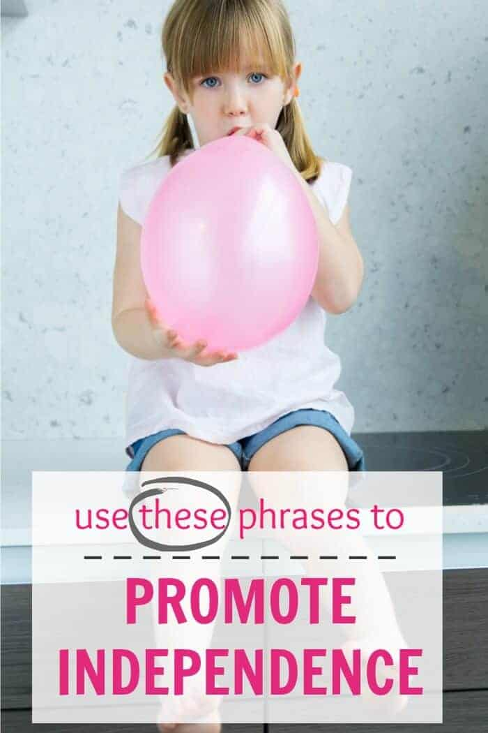 phrases to promote independence