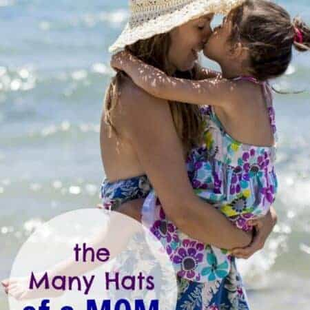 The Many Hats of a Mom