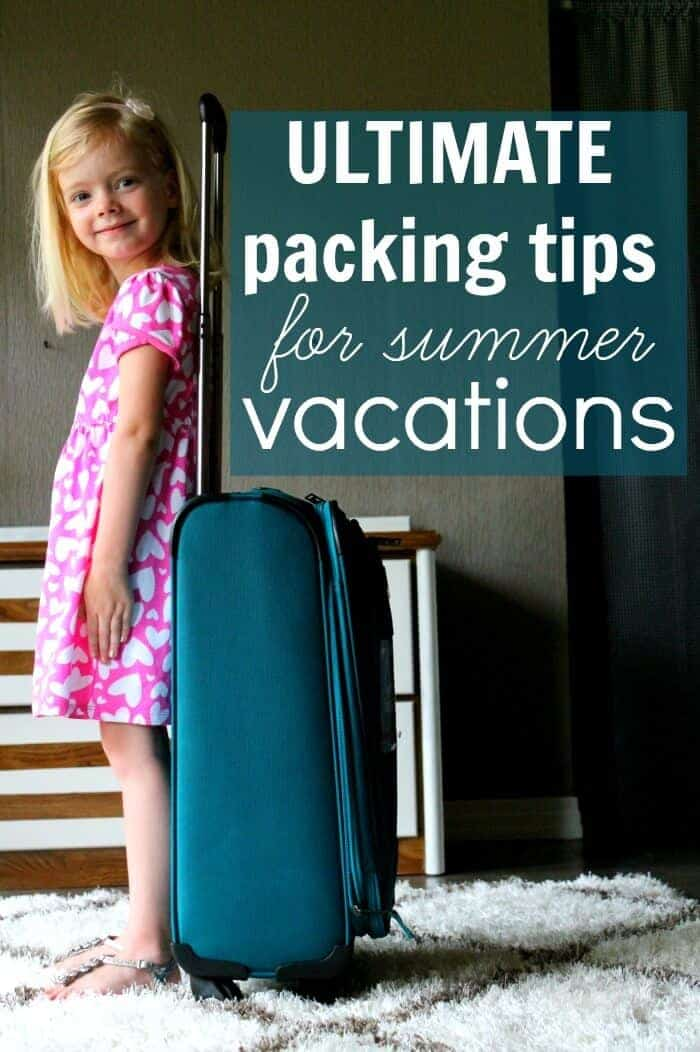 ultimate packing tips for summer vacations