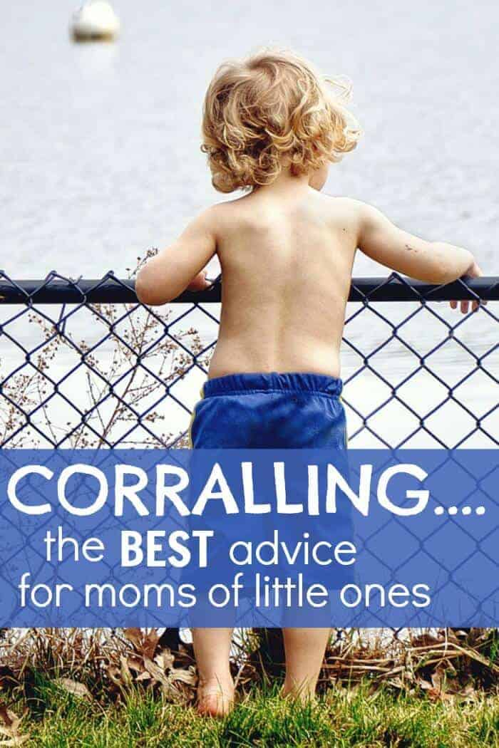 My best advice for moms of little ones... corralling