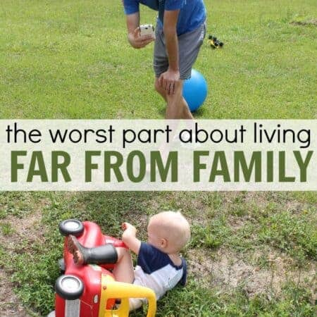 The hardest thing about living far from family