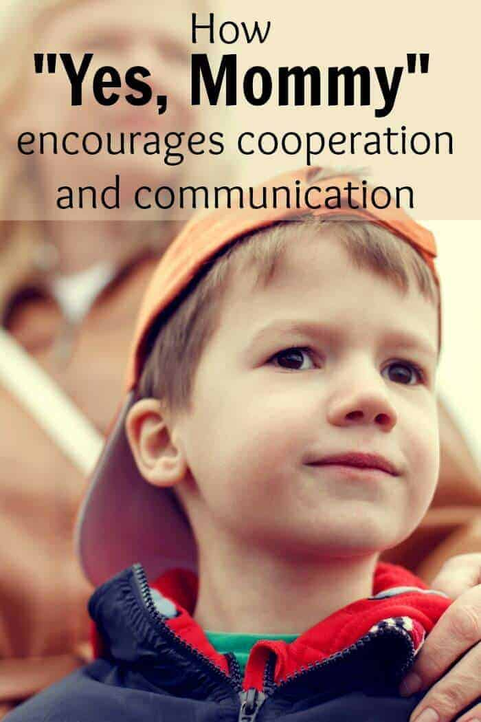 How the phrase yes mommy encourages cooperation and communication