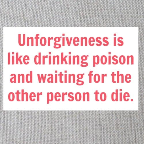 unforgiveness is like