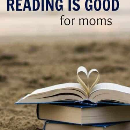 Why Reading is Good for Moms (and a British Book List)