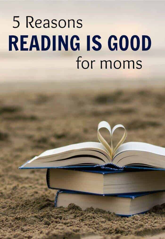 5 reasons reading is good for moms