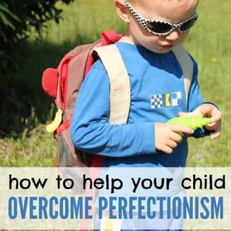 How to Help Your Child Overcome Perfectionism