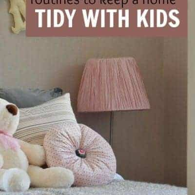 Routines to help keep a tidy home with kids