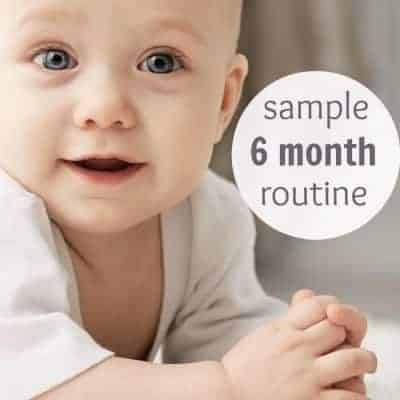 The 6 to 9 Month Routine Your Baby Will Love