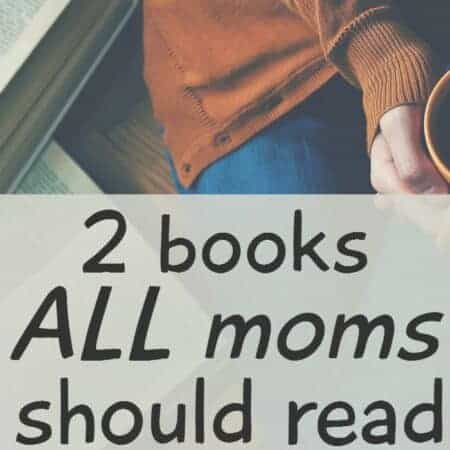 2 Books All Moms Should Read Right Now