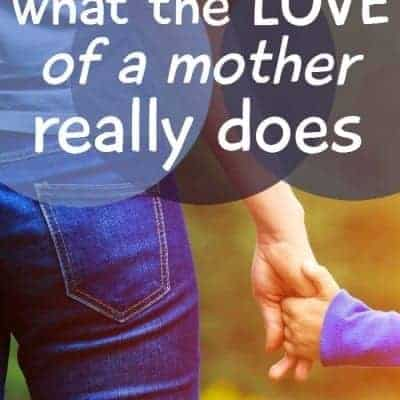 The love of a mother… what does it do?