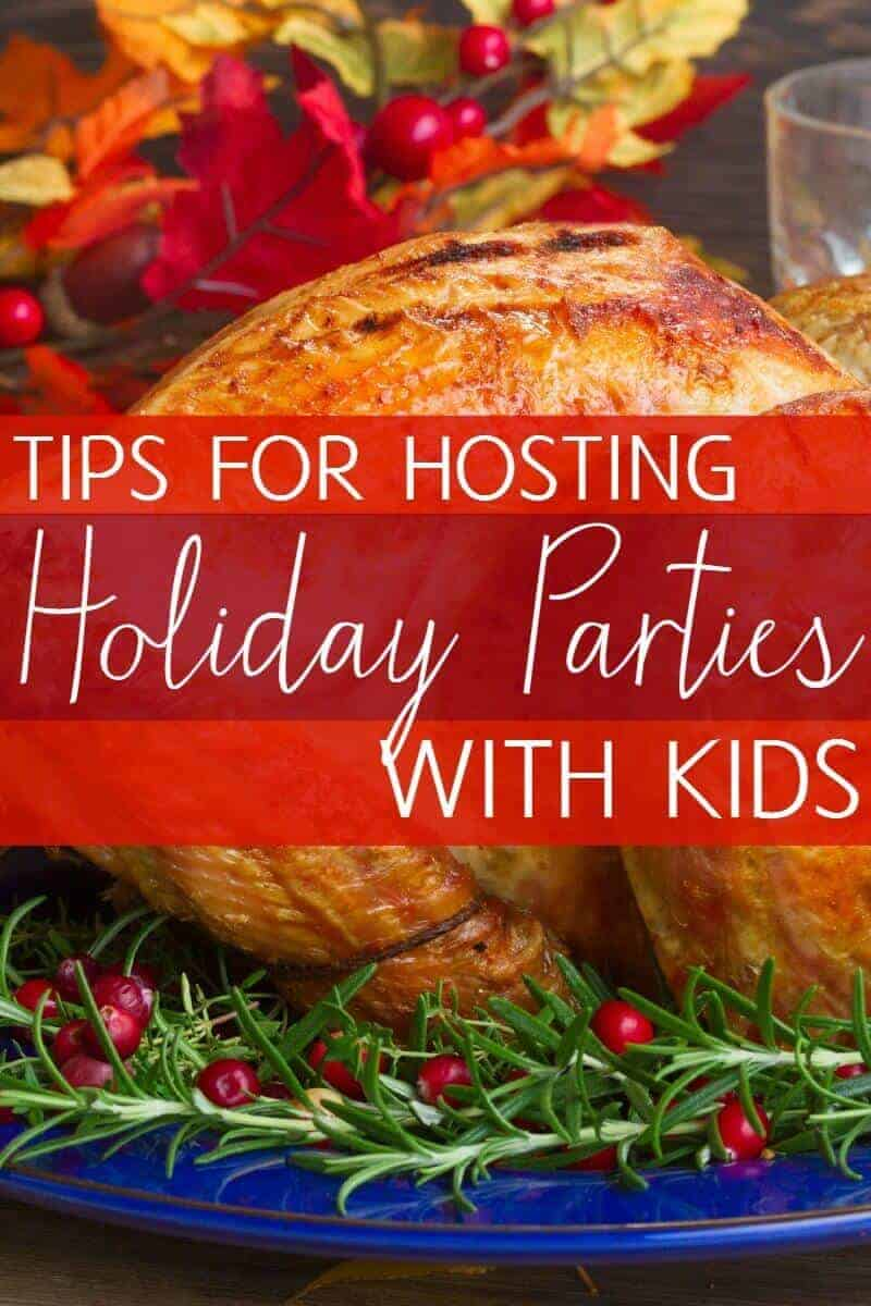 Hosting a Thanksgiving or Christmas party with small children? Here are some tips to help save your time and sanity while hosting a holiday get together with toddlers or preschoolers.