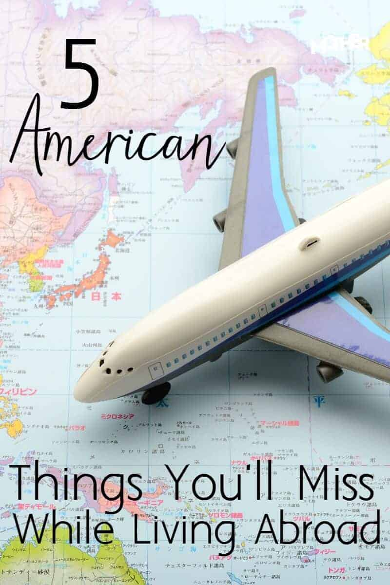 5 American things you will miss while living abroad
