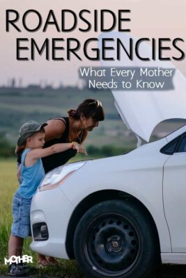What every mom needs to know in case of a roadside emergency with your kids present.