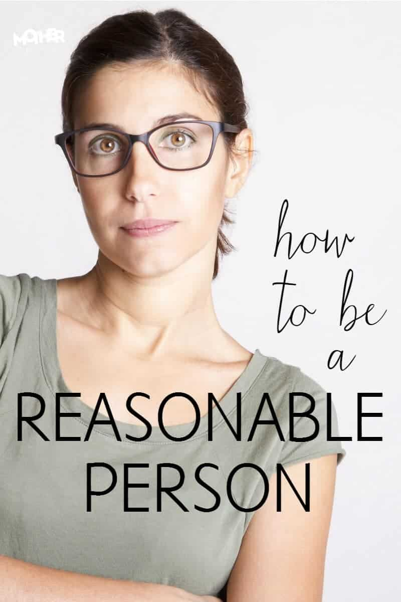 how to be a reasonable person