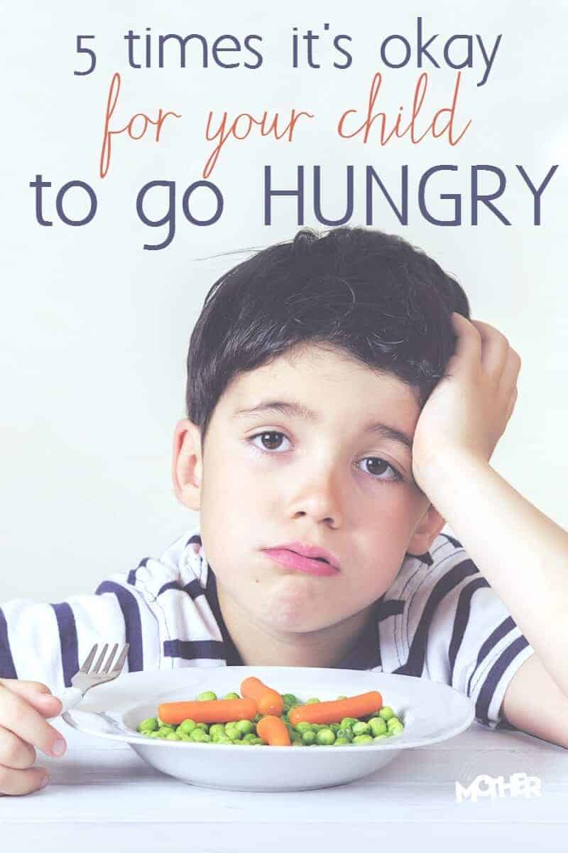 Do you have a picky eater? He refuses to eat meals but only wants to snack or eat junk food and sweets? Here are 5 times it is okay for your child to go hungry. Really. It is.