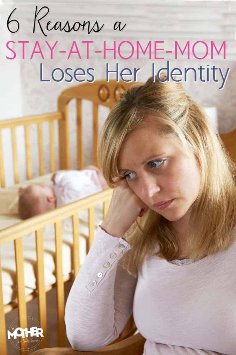 6 reasons a stay at home mom loses her identity