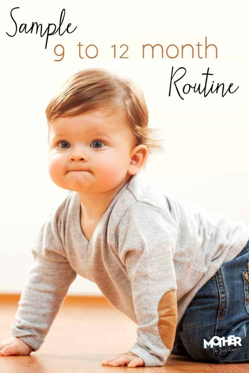 A 9 To12 Month Routine Guaranteed To Make Happy Babies