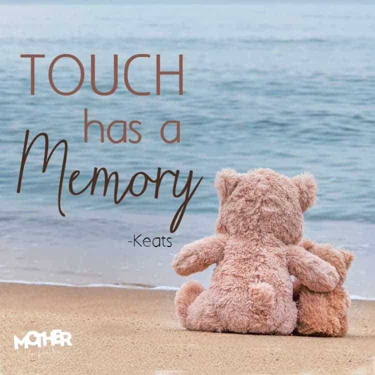 touch has a memory