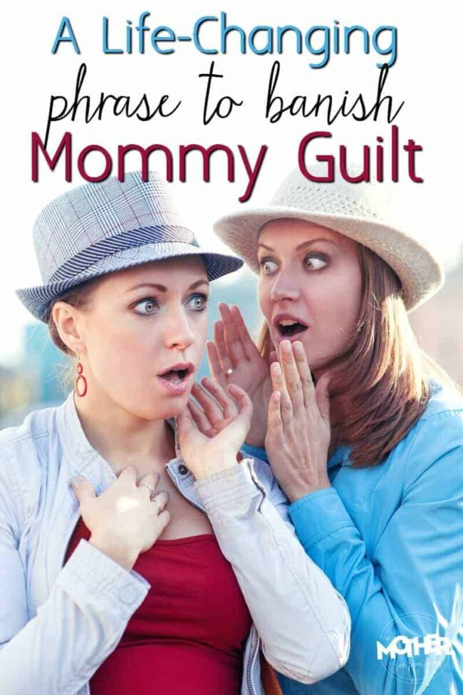 Do you struggle with feeling gulity, unworthy, not good enough? Here is some encouragement for moms.