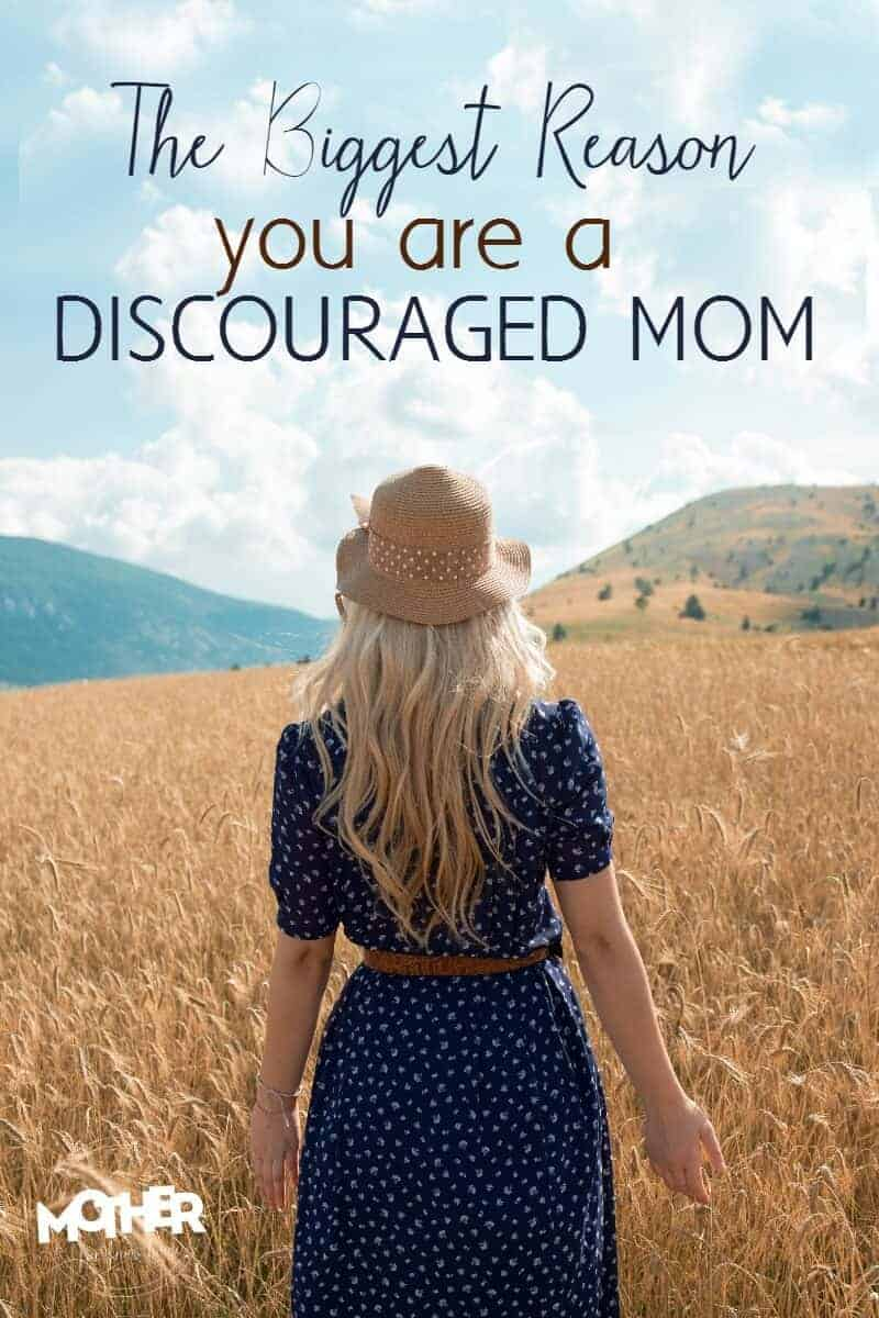 So often moms feel weary, burdened, overwhelmed, and tired but there is ONE MAJOR DIFFERENCE in why some moms are encouraged or discouraged.