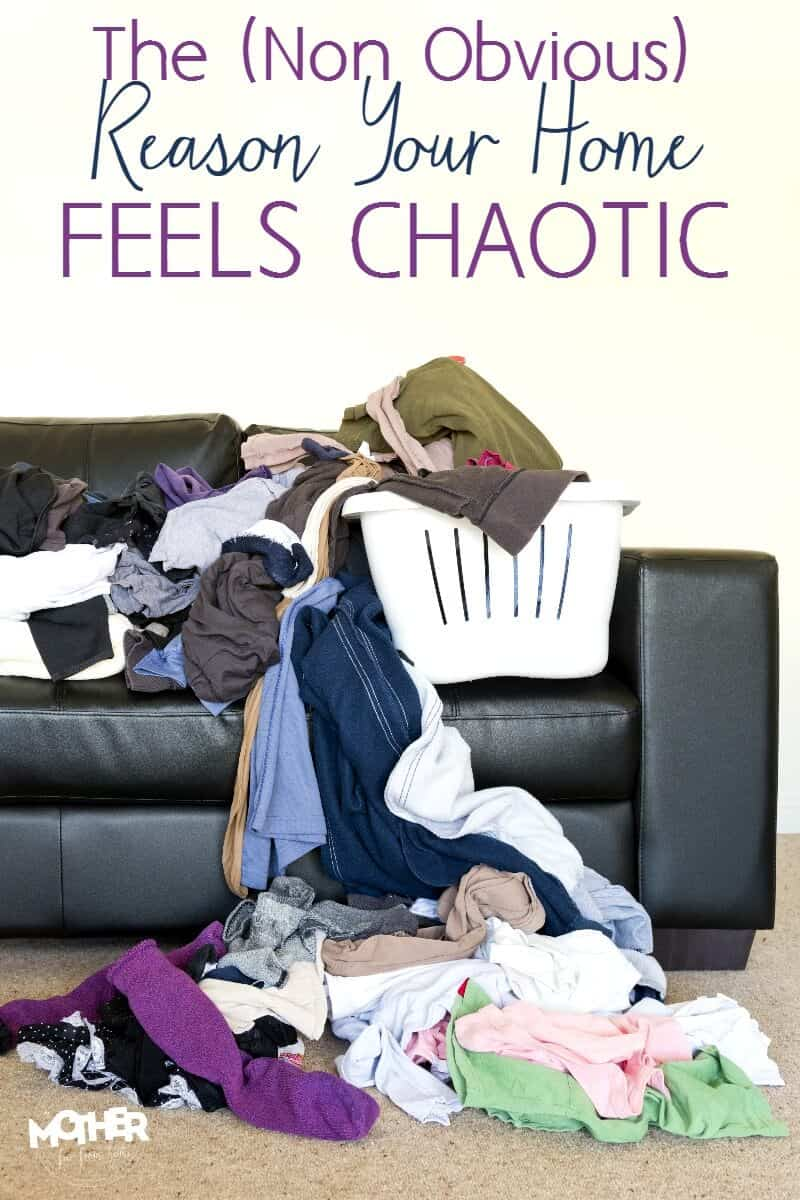 the non obvious reason your home feels chaotic