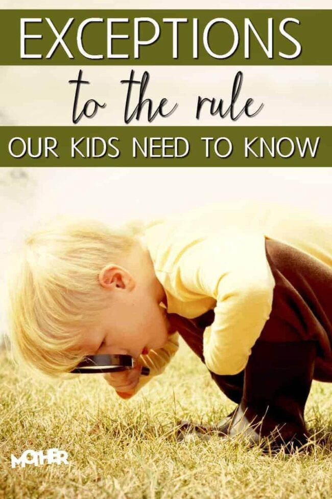 "While there are some ""rules of life"" there are definitely exceptions we mothers should teach our kids."